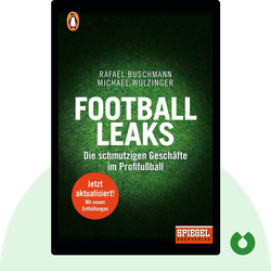 Football Leaks: Die schmutzigen Geschäfte im Profifußball by Rafael Buschmann & Michael Wulzinger