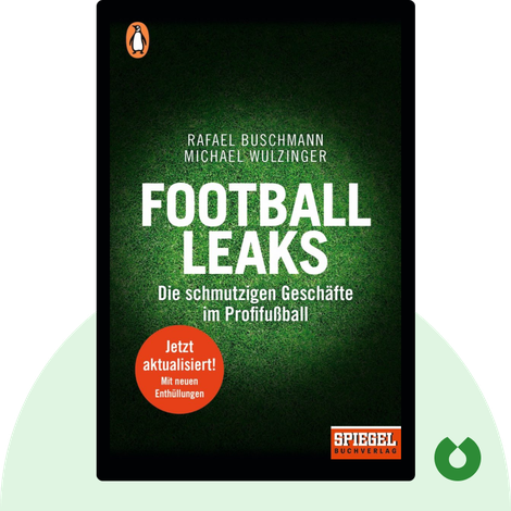 Football Leaks by Rafael Buschmann & Michael Wulzinger