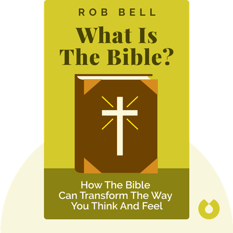What Is the Bible? von Rob Bell