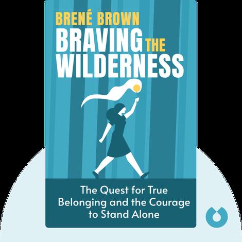 Braving the Wilderness von Brené Brown