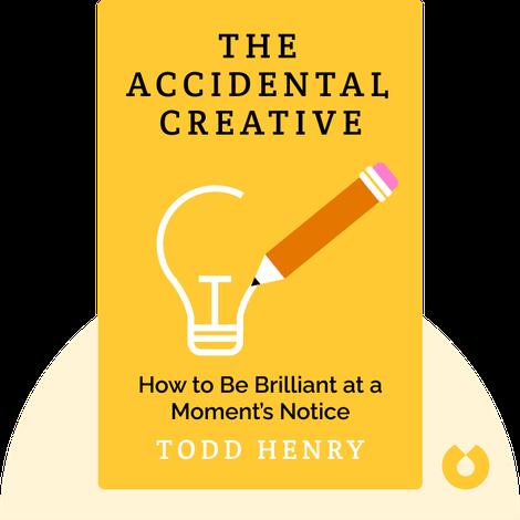 The Accidental Creative von Todd Henry