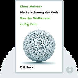 Die Berechnung der Welt: Von der Weltformel zu Big Data by Klaus Mainzer