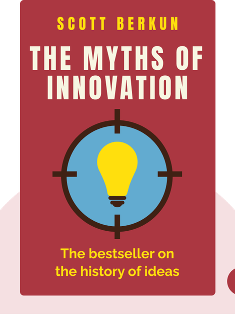 The Myths of Innovation von Scott Berkun