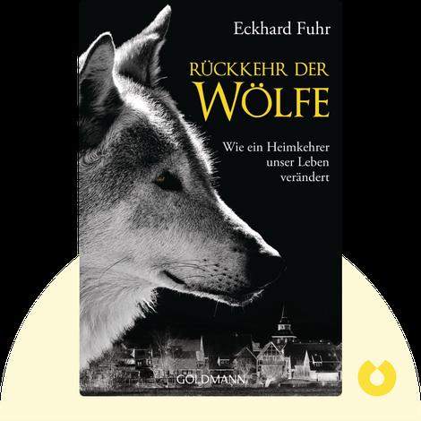 Die Rückkehr der Wölfe by Eckhard Fuhr