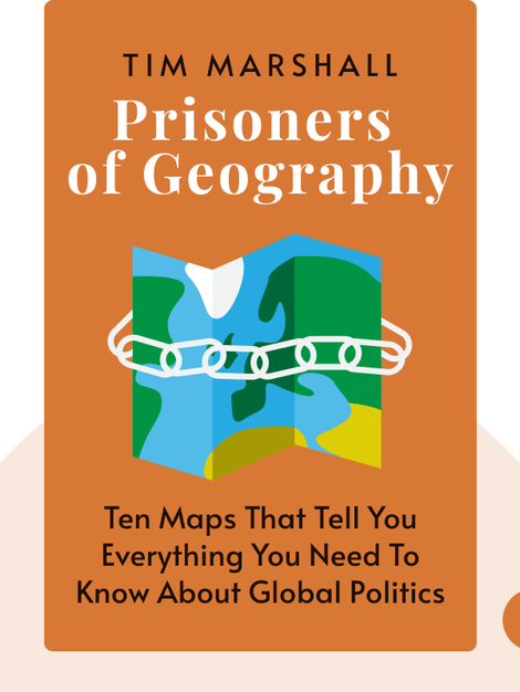 Prisoners of Geography: Ten Maps That Tell You Everything You Need to Know About Global Politics von Tim Marshall