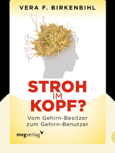 Stroh im Kopf?: Vom Gehirn-Besitzer zum Gehirn-Benutzer by Vera F. Birkenbihl