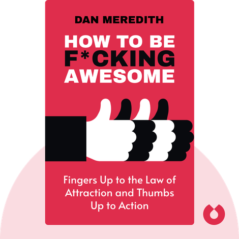 How to be F*cking Awesome von Dan Meredith