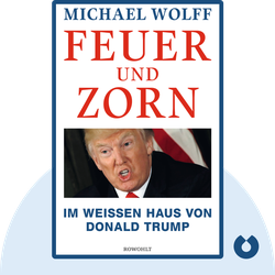 Feuer und Zorn: Im Weißen Haus von Donald Trump by Michael Wolff