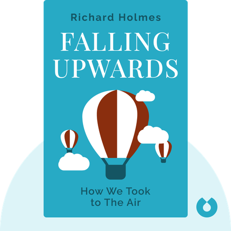Falling Upwards von Richard Holmes