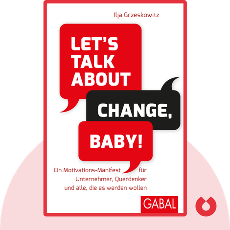 Let's talk about change, baby! by Ilja Grzeskowitz