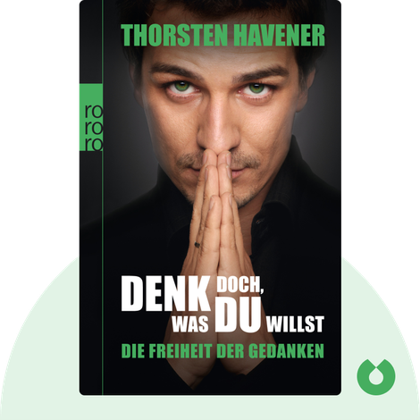 Denk doch, was du willst by Thorsten Havener
