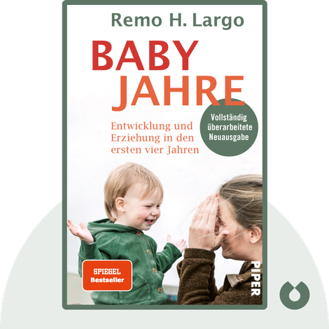 Babyjahre by Remo H. Largo