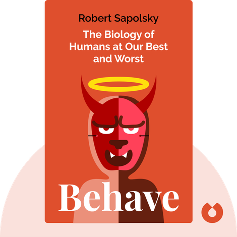 Behave von Robert Sapolsky