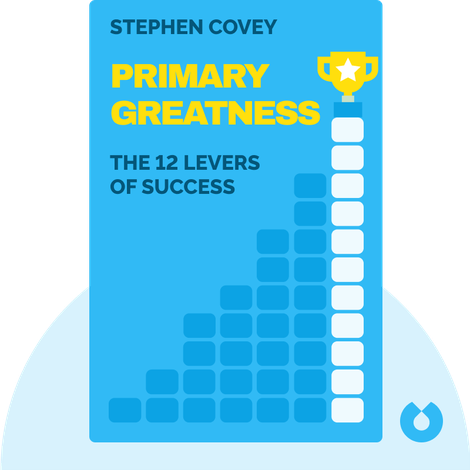 Primary Greatness by Stephen Covey