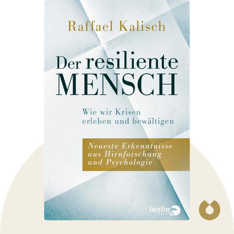 Der resiliente Mensch by Raffael Kalisch