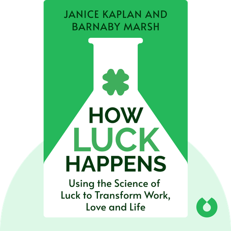 How Luck Happens by Janice Kaplan and Barnaby Marsh