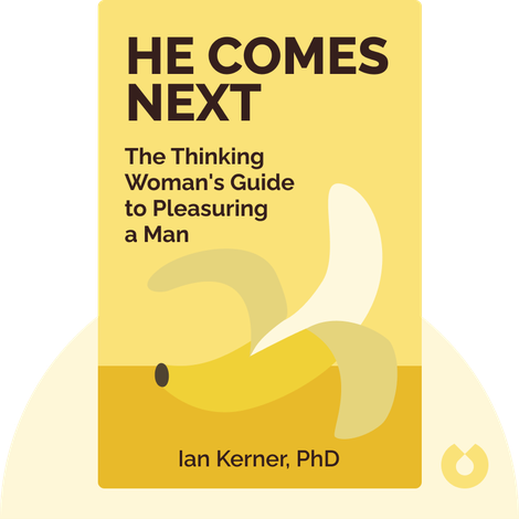 He Comes Next by Ian Kerner, PhD