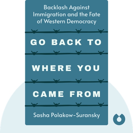 Go Back to Where You Came From by Sasha Polakow-Suransky
