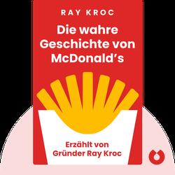 Die wahre Geschichte von McDonald's: Erzählt von Gründer Ray Kroc by Ray Kroc