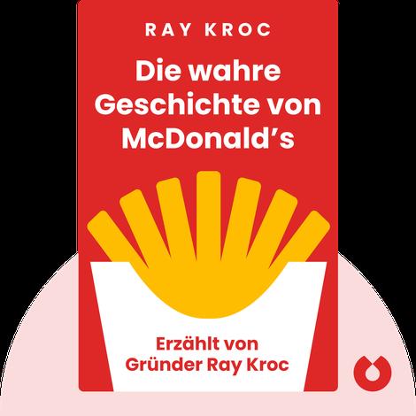 Die wahre Geschichte von McDonald's by Ray Kroc
