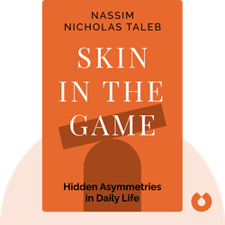 Skin in the Game: Hidden Asymmetries in Daily Life von Nassim Nicholas Taleb