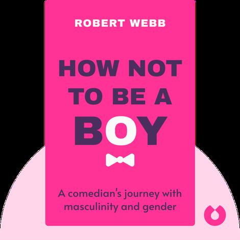 How Not To Be a Boy von Robert Webb
