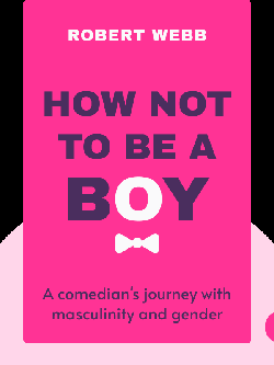 How Not To Be a Boy von Robert Webb