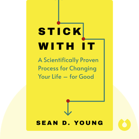 Stick with It by Sean D. Young