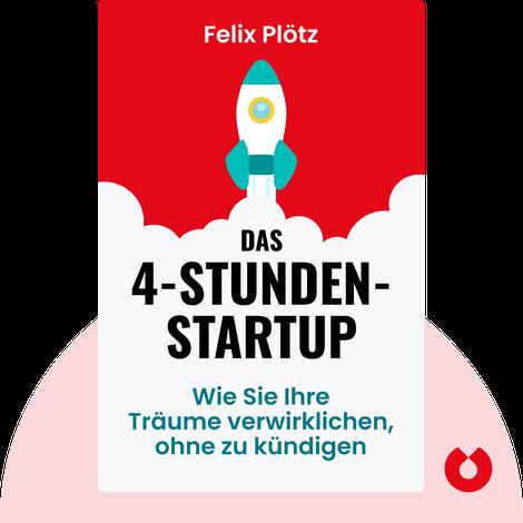 Das 4-Stunden-Startup by Felix Plötz