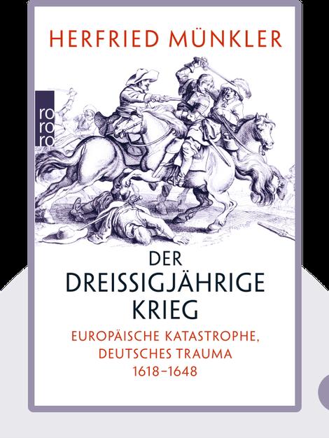 Der Dreißigjährige Krieg: Europäische Katastrophe, Deutsches Trauma 1618–1648 von Herfried Münkler