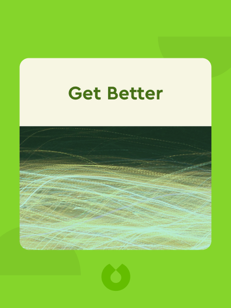 Get Better: 15 Proven Practices to Build Effective Relationships at Work von Todd Davis