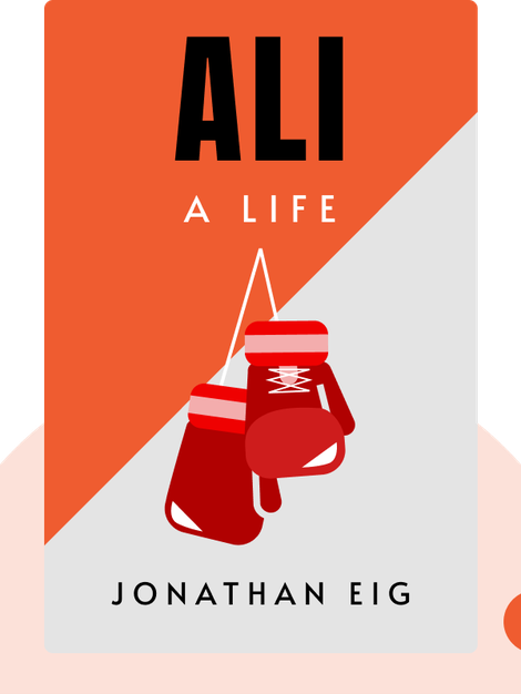 Ali: A Life von Jonathan Eig