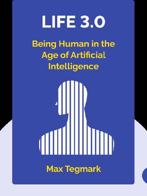 Life 3.0: Being Human in the Age of Artificial Intelligence von Max Tegmark