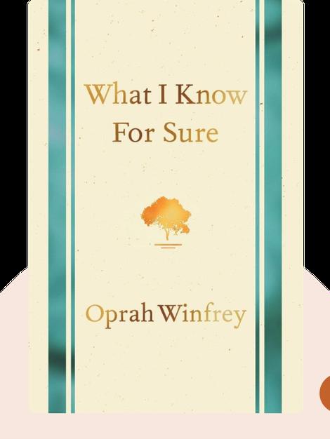 What I Know for Sure von Oprah Winfrey