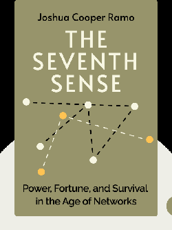 The Seventh Sense: Power, Fortune, and Survival in the Age of Networks by Joshua Cooper Ramo
