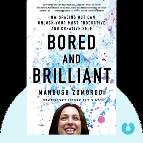Bored and Brilliant by Manoush Zomorodi
