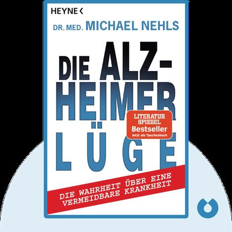 Die Alzheimer-Lüge by Michael Nehls