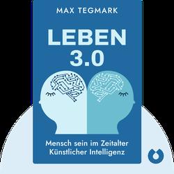 Leben 3.0: Mensch sein im Zeitalter Künstlicher Intelligenz by Max Tegmark