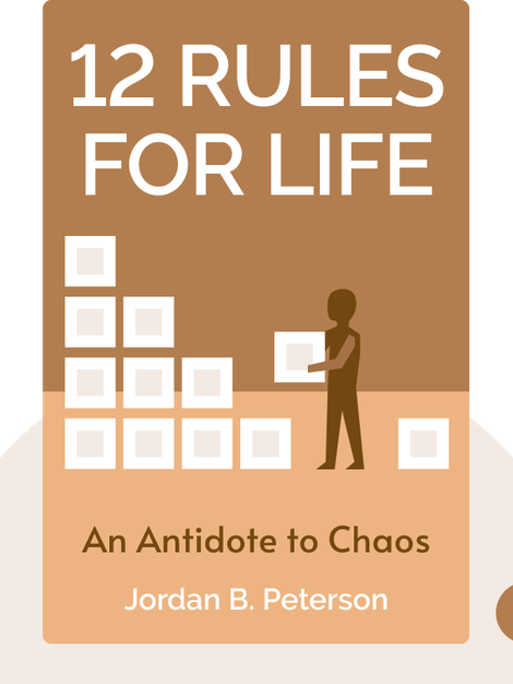 12 Rules For Life: An Antidote to Chaos von Jordan B. Peterson