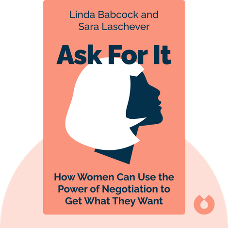 Ask For It by Linda Babcock and Sara Laschever