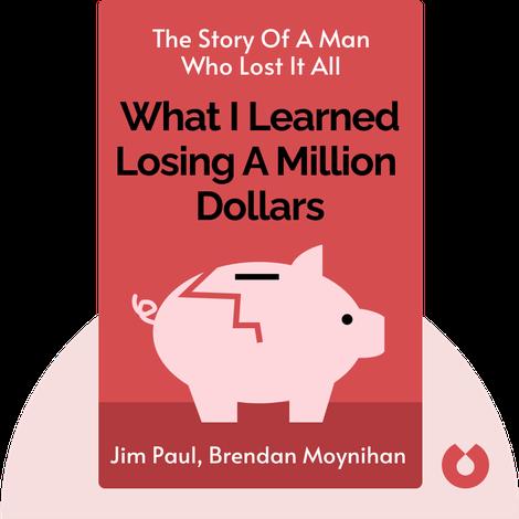 What I Learned Losing a Million Dollars by Jim Paul, Brendan Moynihan