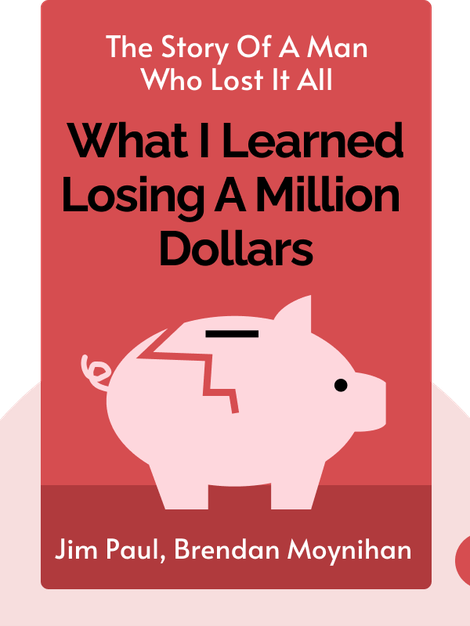 What I Learned Losing a Million Dollars von Jim Paul, Brendan Moynihan