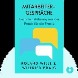 Mitarbeitergespräche: Gesprächsführung aus der Praxis für die Praxis by Roland Wille & Wilfried Braig