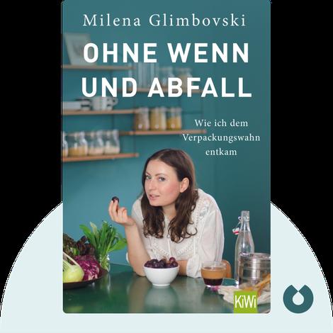 Ohne Wenn und Abfall by Milena Glimbovski