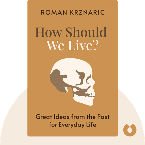 How Should We Live? von Roman Krznaric