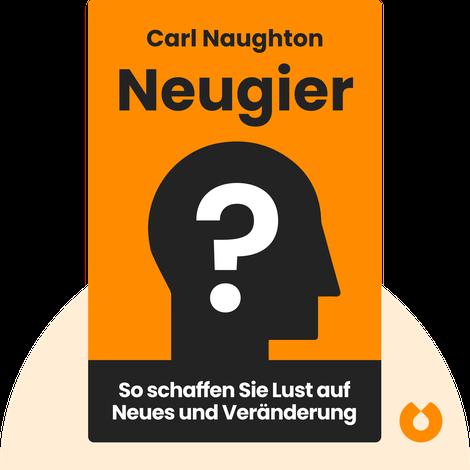 Neugier von Carl Naughton