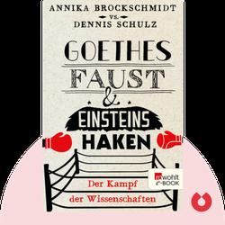Goethes Faust und Einsteins Haken: Der Kampf der Wissenschaften by Annika Brockschmidt & Dennis Schulz