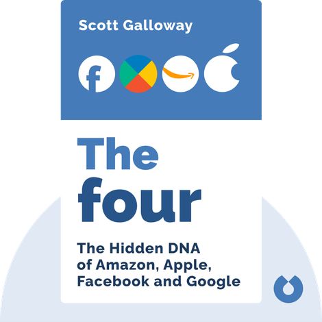 The Four von Scott Galloway