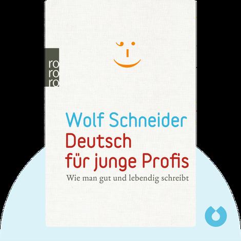 Deutsch für junge Profis by Wolf Schneider