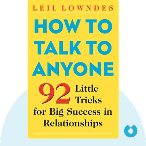 How to Talk to Anyone by Leil Lowndes